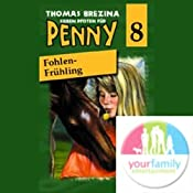 Fohlen-Frühling (Sieben Pfoten für Penny 8)   Thomas Brezina