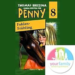 Fohlen-Frühling (Sieben Pfoten für Penny 8)