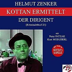 Der Dirigent (Kottan ermittelt - Kriminalrätsel 21)