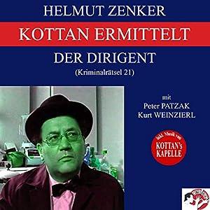 Der Dirigent (Kottan ermittelt - Kriminalrätsel 21) Hörbuch