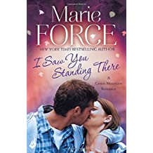 I Saw You Standing There: Green Mountain Book 3 by Marie Force (2014-11-04)