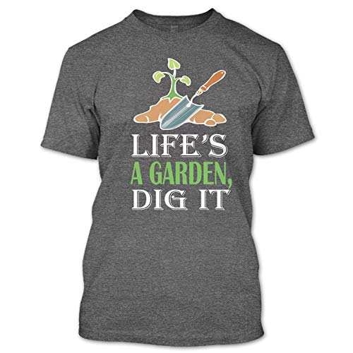 Life's Agarden Dig It T Shirt, I Love Gardening T Shirt Unisex (L,Dark Grey)