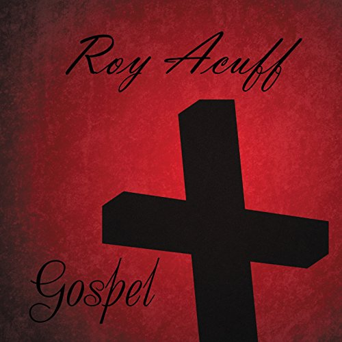 Roy Acuff Sings Gospel