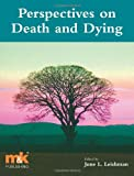 Books : Perspectives on Death and Dying by Dr June Leishman (2009-07-10)
