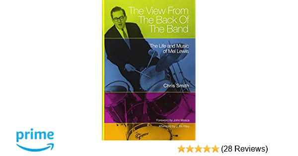 The View from the Back of the Band: The Life and Music of