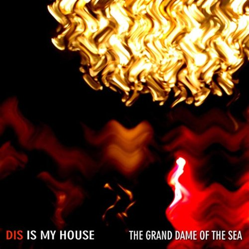 Dis is my house original by the grand dame of the sea on for My house house music