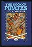 The Book of Pirates, Outlet Book Company Staff and Random House Value Publishing Staff, 0517613751