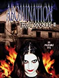 Abomination: Evilmaker II