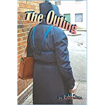 The Outing by Robin Stone (2013-07-24)