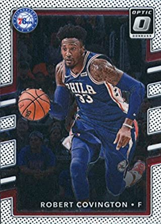 7fbe70126cf4 2017-18 Donruss Optic  111 Robert Covington Philadelphia 76ers Basketball  Card