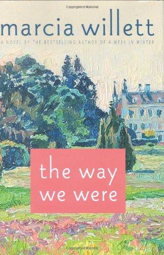 The Way We Were: A Novel