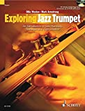 Exploring Jazz Trumpet: An Introduction to Jazz Harmony, Technique and Improvisation (Schott Pop Styles Series) (The Schott Pop Styles Series)