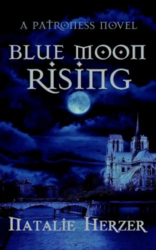 Book: Blue Moon Rising - The Patroness by Natalie Herzer