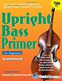 Upright Bass Primer with CD, Andy Hohwald, 1893907635