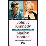 John f.kennedy - marilyn monroe