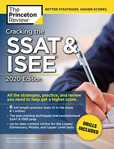 Higher Practice Book - Cracking the SSAT & ISEE, 2020 Edition: All the Strategies, Practice, and Review You Need to Help Get a Higher Score (Private Test Preparation)
