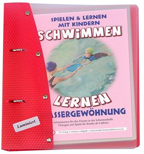 Schwimmen lernen 1: Wassergewöhnung (laminiert) (Schwimmen lernen - laminiert)