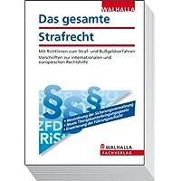 Das gesamte Strafrecht Ausgabe 2011: Mit Richtlinien zum Straf- und Bußgeldverfahren. Vorschriften zur internationalen und europäischen Rechtshilfe
