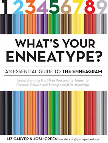 Book Cover: What's Your Enneatype? An Essential Guide to the Enneagram: Understanding the Nine Personality Types for Personal Growth and Strengthened Relationships
