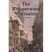 The Whisperwood Ordinaire