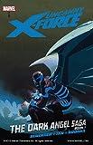 img - for Uncanny X-Force Vol. 3: Dark Angel Saga Book 1 book / textbook / text book
