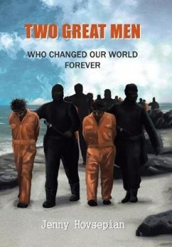 Read Online Two Great Men: Who Changed Our World Forever PDF