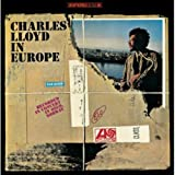 Charles Lloyd in Europe - Charles Lloyd