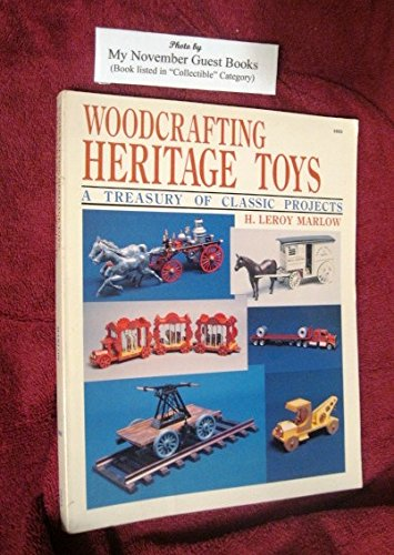 - Woodcrafting Heritage Toys