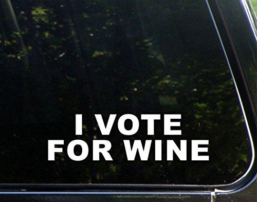 I Vote For Wine - 8 3/4