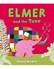 Elmer And The Tune (Elmer Picture Books)