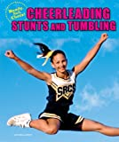 Cheerleading Stunts and Tumbling (Ready, Set, Cheer!)