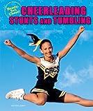 Cheerleading Stunts and Tumbling (Ready, Set, Cheer!)