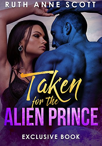 Free - Taken for the Alien Prince