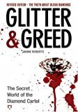 Glitter and Greed, Janine Roberts and Janine Farrell-Robert, 0971394296