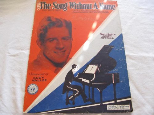 THE SONG WITHOUT A NAME RUDY VALLEE 1930 SHEET MUSIC FOLDER 438 SHEET ()