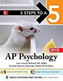 img - for 5 Steps to a 5: AP Psychology 2018 Edition (McGraw-Hill 5 Steps to A 5) book / textbook / text book