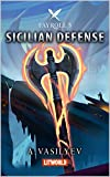 Sicilian Defense: Epic LitRPG Adventure (Fayroll - Book 5)