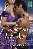 The Notorious Lady Anne (Secrets & Seduction Book 1)