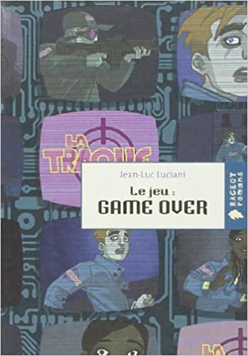 Le Jeu Game Over French Edition 9782700232240 Amazon