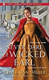 #8: Never Dare a Wicked Earl (The Infamous Lords)
