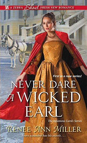 Never Dare a Wicked Earl (The Infamous Lords) cover