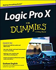 Crank your sound up to X with Apple's premier recording software and Logic Pro X For Dummies! Apple's Logic Pro X levels the playing field, making high-quality studio recordings accessible for any musician. It's a professional-level tool with...
