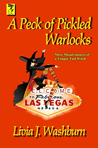 A Peck of Pickled Warlocks (A Tongue-Tied Witch Novel Book 2)]()