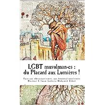 LGBT musulman-es : du Placard aux Lumieres: Face aux obscurantismes et aux homonationalismes. (Collection Averroès) (French Edition)