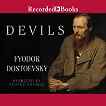 Devils Audiobook by Fyodor Dostoevsky Narrated by George Guidall
