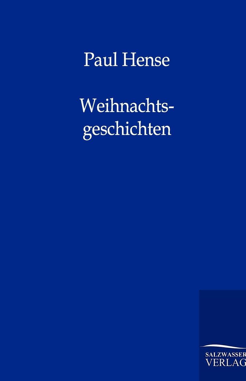 Read Online Weihnachtsgeschichten (German Edition) ebook