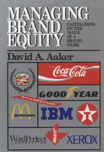 by David A. Aaker (Author)Managing Brand Equity (Hardcover)