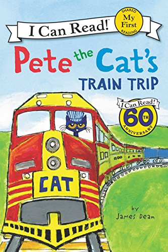 Pete the Cat's Train Trip (My First I Can Read) (Best Train Rides For Kids)