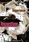 Provocations par Tomasso