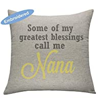 YugTex Cushion Cover some of my greatest blessings call me nana,Personalized My Favourite People Call Me Nanna,Mothers Day Gift, Nanna Gift, Grandma Gift, Oma Gift, Nonna Gift, Nana, Mimi Gift, Granny
